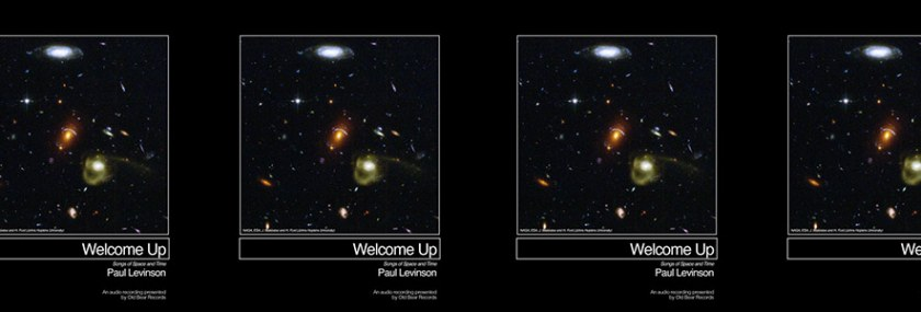 "On Paul Levinson And ""Welcome Up"""
